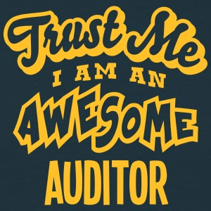 auditor trust me i am an awesome - Men's T-Shirt