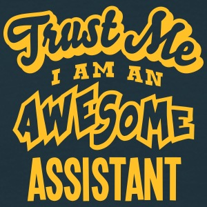 assistant trust me i am an awesome - Men's T-Shirt