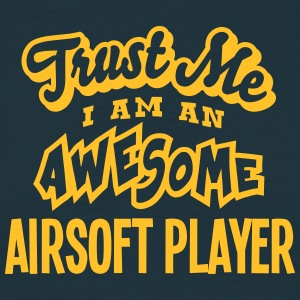 airsoft player trust me i am an awesome - T-shirt Homme