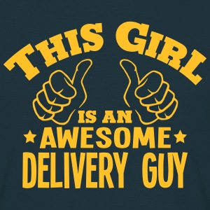 this girl is an awesome delivery guy cop - T-shirt Homme