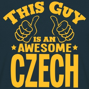 this guy is an awesome czech - Men's T-Shirt