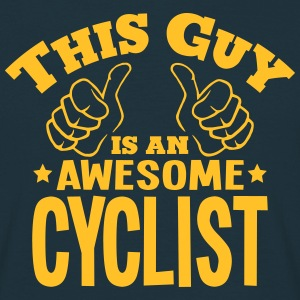 this guy is an awesome cyclist - Men's T-Shirt