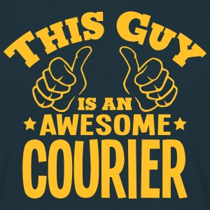 this guy is an awesome courier - Men's T-Shirt