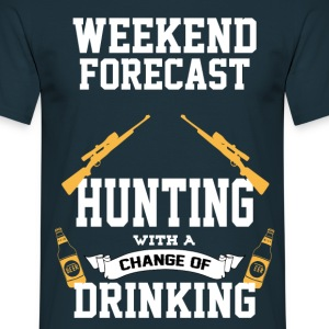 Hunting With A Chance Of Drinking T-Shirts - Men's T-Shirt