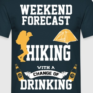 Hiking With A Chance Of Drinking T-Shirts - Men's T-Shirt