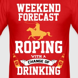 Roping With A Chance Of Drinking T-Shirts - Men's Slim Fit T-Shirt