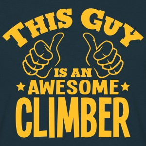 this guy is an awesome climber - Men's T-Shirt