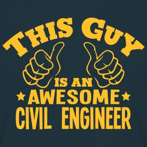 this guy is an awesome civil engineer - Men's T-Shirt