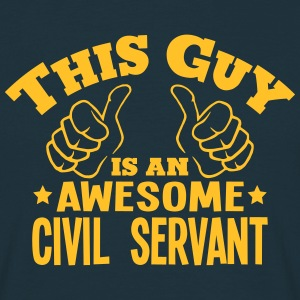 this guy is an awesome civil servant - T-shirt Homme