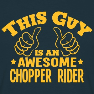 this guy is an awesome chopper rider - Men's T-Shirt