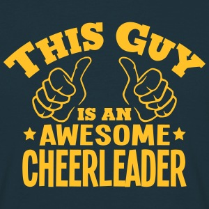 this guy is an awesome cheerleader - Men's T-Shirt