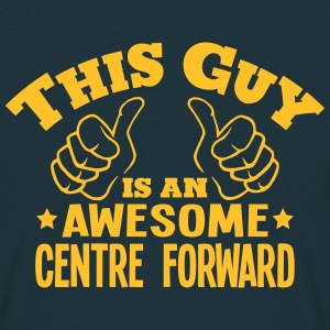 this guy is an awesome centre forward - Men's T-Shirt