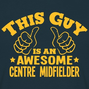this guy is an awesome centre midfielder - Men's T-Shirt