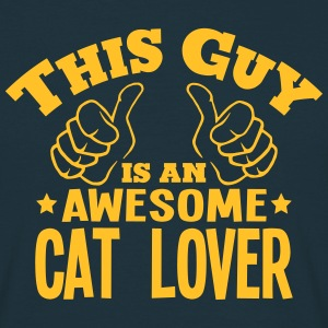 this guy is an awesome cat lover - Men's T-Shirt