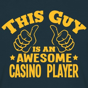 this guy is an awesome casino player - T-shirt Homme