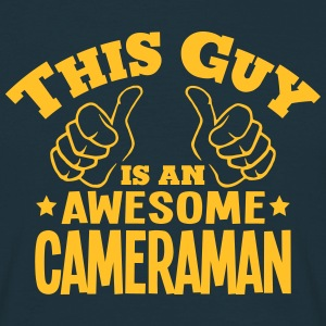 this guy is an awesome cameraman - Men's T-Shirt