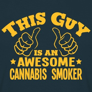 this guy is an awesome cannabis smoker - Men's T-Shirt