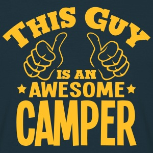 this guy is an awesome camper - Men's T-Shirt