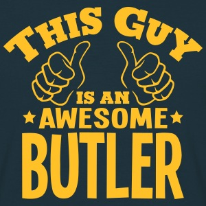 this guy is an awesome butler - Men's T-Shirt