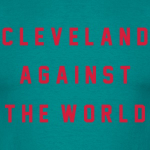 Cleveland Against The World T-Shirts - Men's T-Shirt