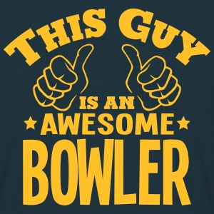 this guy is an awesome bowler - Men's T-Shirt