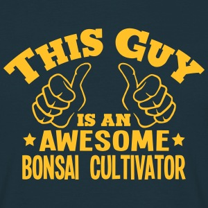 this guy is an awesome bonsai cultivator - Men's T-Shirt
