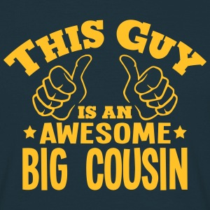 this guy is an awesome big cousin - Men's T-Shirt