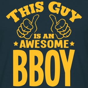 this guy is an awesome bboy - T-shirt Homme