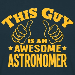 this guy is an awesome astronomer - Men's T-Shirt