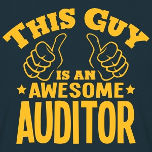 this guy is an awesome auditor - Men's T-Shirt