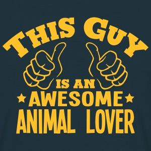 this guy is an awesome animal lover - Men's T-Shirt
