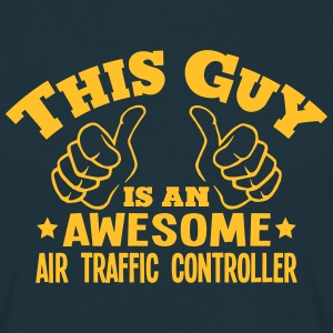 this guy is an awesome air traffic contr - T-shirt Homme