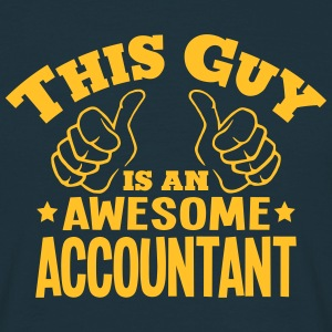 this guy is an awesome accountant - Men's T-Shirt