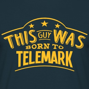 this guy was born to telemark - Men's T-Shirt
