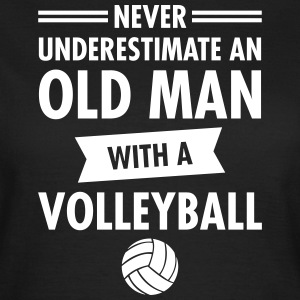 Old Man - Volleyball T-Shirts - Frauen T-Shirt