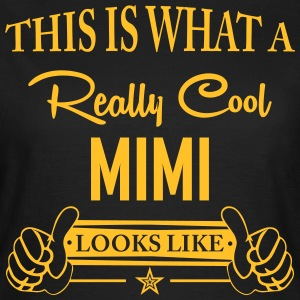 This Is What a Really Cool Mimi... T-Shirts - Women's T-Shirt