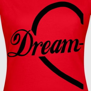 Dream-Team Herz T-Shirts - Frauen T-Shirt