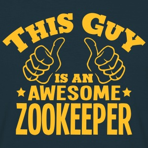 this guy is an awesome zookeeper - Men's T-Shirt