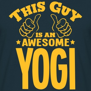 this guy is an awesome yogi - T-shirt Homme