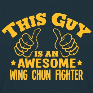 this guy is an awesome wing chun fighter - T-shirt Homme