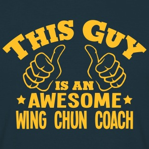 this guy is an awesome wing chun coach - Men's T-Shirt
