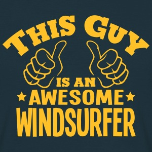 this guy is an awesome windsurfer - T-shirt Homme