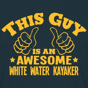 this guy is an awesome white water kayak - Men's T-Shirt