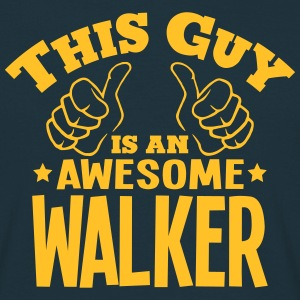 this guy is an awesome walker - Men's T-Shirt