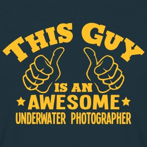 this guy is an awesome underwater photog - Men's T-Shirt