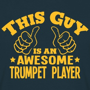 this guy is an awesome trumpet player - Men's T-Shirt