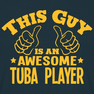 this guy is an awesome tuba player - Men's T-Shirt