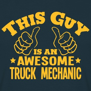 this guy is an awesome truck mechanic - Men's T-Shirt
