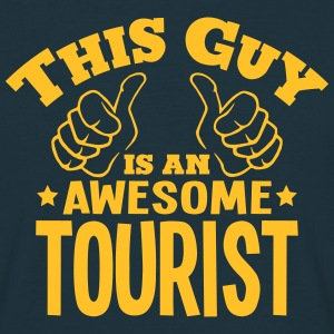 this guy is an awesome tourist - Men's T-Shirt