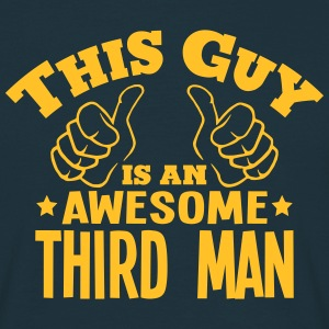 this guy is an awesome third man - Men's T-Shirt